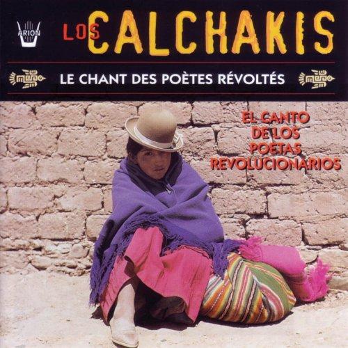 Los Calchakis, vol.13 : Le cha...