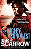 The Eagle's Conquest (Eagles of the Empire 2): Cato & Macro: Book 2