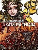 Dragon Girl and Monkey King: The Art of Katsuya Terada