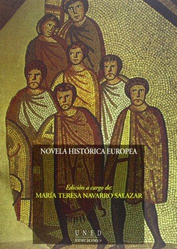 Novela Histórica Europea (VARIA) por Mª Teresa NAVARRO SALAZAR