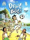 Droit au But !, Tome 8 : Si tu vas à Rio