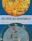 Die Welt des Mittelalters: Kunst ? Religion ? Gesellschaft