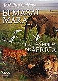 El Masai Mara. La leyenda de África