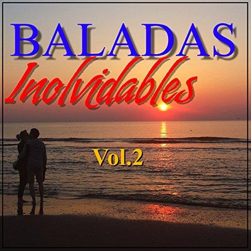 Baladas Inolvidables Vol.2