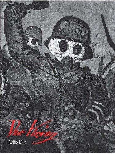 Otto Dix : Der Krieg, 1924, Edition en français-néerlandais-allemand