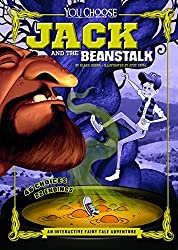 Jack and the Beanstalk: An Interactive Fairy Tale Adventure (You Choose: Fractured Fairy Tales) by Blake Hoena (2015-08-01)