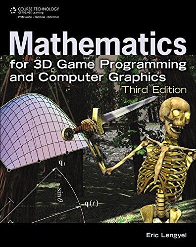 Mathematics for 3D Game Programming and Computer Graphics por Eric Lengyel