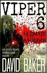 VIPER 6  - ULTIMATE SACRIFICE: An Elite