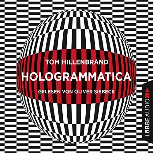 Buchseite und Rezensionen zu 'Hologrammatica' von Tom Hillenbrand