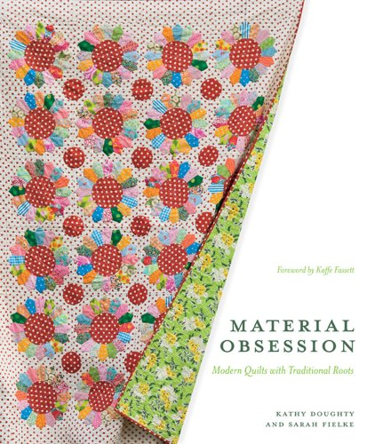 Lotus Flower Root (Material Obsession: Modern Quilts with Traditional Roots (Stc Craft))