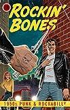 Rockin' Bones: 1950s Punk & Rockabilly