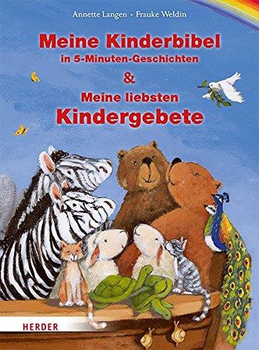 Meine Kinderbibel in 5-Minuten-Geschichten & Meine liebsten Kindergebete