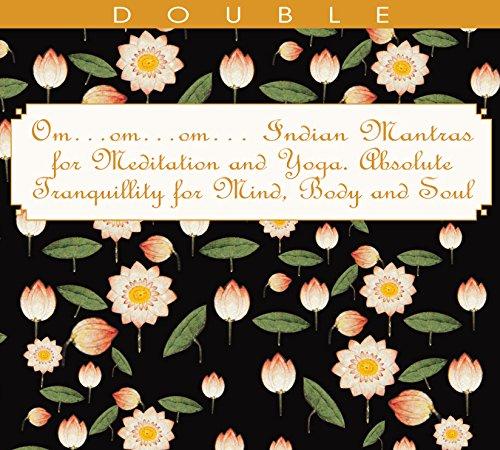 Om Indian Mantras For Yoga, Mediation & Tranquillity