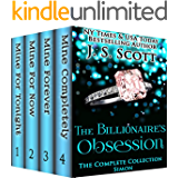 The Billionaire's Obsession: The Complete Collection Boxed Set (Mine For Tonight, Mine For Now, Mine Forever, Mine Completely) (The Billionaire's Obsession series Book 1)