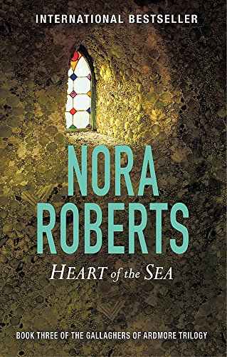 Heart Of The Sea: Number 3 in series (Gallaghers of Ardmore, Band 3)