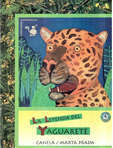 La Leyenda del Yaguarete por Gigliola Zecchin de Duhalde