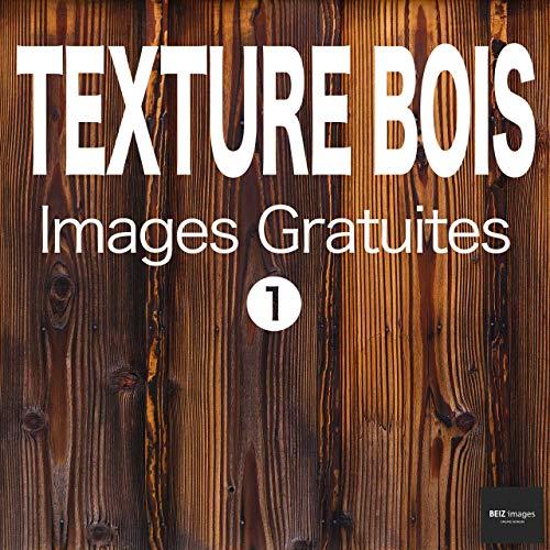 Couverture du livre TEXTURE BOIS Images Gratuites 1  BEIZ images - Photos Gratuites