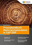 Praxishandbuch Materialstammdaten in SAP ERP