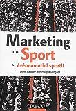 Marketing du sport et événementiel sportif...
