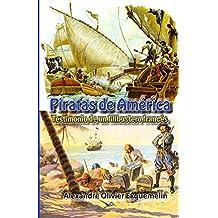 Piratas en America: Testimonio de un filibustero francés (Documentos de la historia de Colombia nº 7)