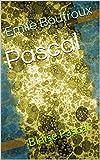 Pascal - Blaise Pascal - Format Kindle - 0,99 €