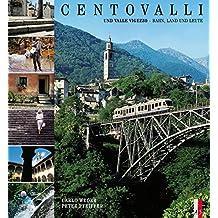 Centovalli: Locarno-Domodossola. Italienische Ausgabe