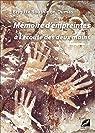 Mémoire d'empreintes, à l'écoute des deux mains par Bouthinon-Dumas