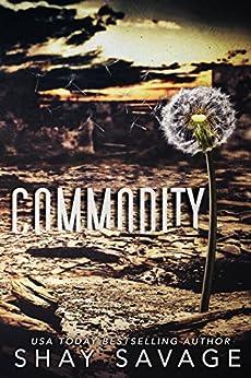 Commodity (English Edition) di [Savage, Shay]