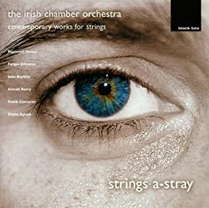 Strings-A-Tray - Works commissioned by the Irish Chamber Orchestra