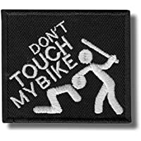 Dont touch my bike - bordado parche 7x6 cm