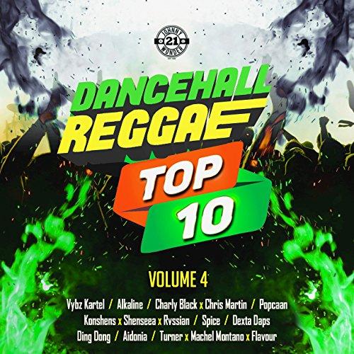 Dancehall Reggae Top 10, Vol. 4 [Explicit] (4 Tops)