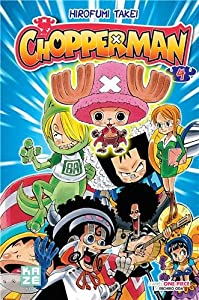 Chopperman Edition simple Tome 4