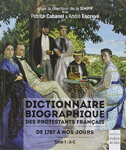 Dictionnaire biographique des protestants françai...