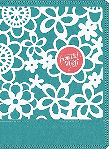 Holy Bible: Niv, Teal, Imitation Leather, Beautiful Word Coloring Bible for Girls: Hundreds of Verses to Color