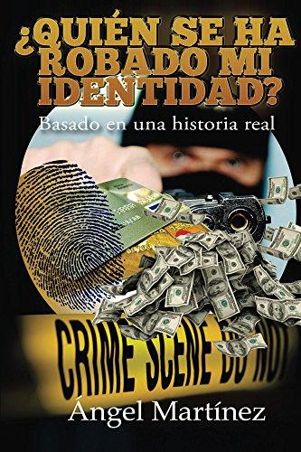 Descargar Libro ¿Quién se ha robado mi identidad? de Angel Martinez