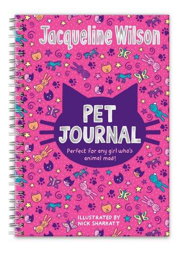 Jacqueline Wilson Pet Journal by Jacqueline Wilson,Nick Sharratt