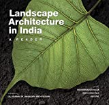 Landscape Architecture In India, A Reader