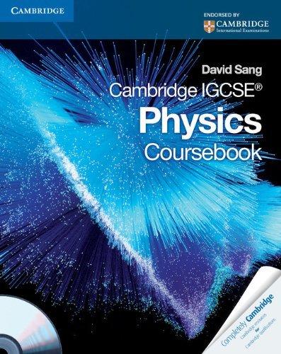 Cambridge IGCSE Physics Coursebook with CD-ROM (Cambridge International IGCSE) by David Sang (2010-04-01)