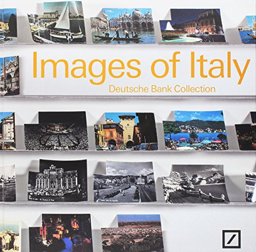 images-of-italy-deutsche-bank-collection-italia-ediz-bilingue