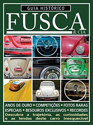 Guia Histórico do Fusca & Cia ed.02 (Portuguese Edition) por On Line Editora