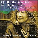 Martha Argerich - Daniel Rivera, en el Teatro El Círculo de Rosario, Vol. 2