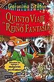 Stilton: quinto viaje al reino de la fantasía (Libros especiales de Geronimo Stilton)