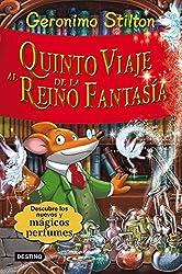 Stilton: quinto viaje al reino de la fantasía (Geronimo Stilton)
