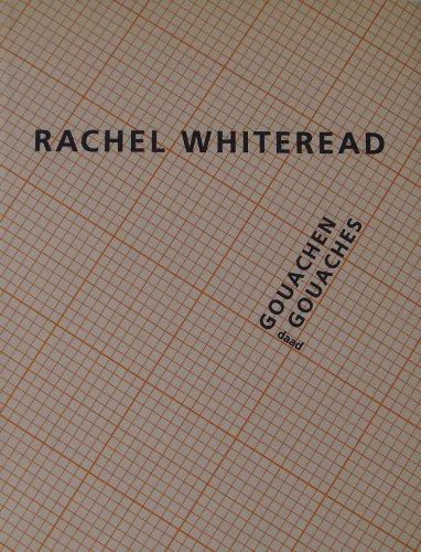 Rachel Whiteread, Gouachen Gouaches por Friedrich Meschede