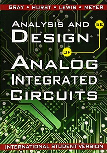 Analysis and Design of Analog Integrated Circuits por Paul R. Gray