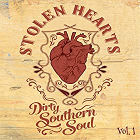 DIRTY SOUTHERN SOUL Stolen Hearts
