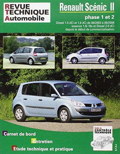 Revue Technique 679.2 Renault Scenic II Diesel (essence depuis le debut de commercialisation)
