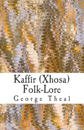 Kaffir (Xhosa) Folk-Lore