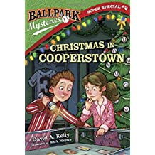 Ballpark Mysteries Super Special #2: Christmas in Cooperstown (Ballpark Mysteries (Paperback))