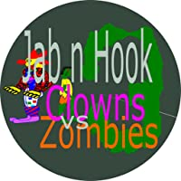 Jab n Hook 3 - Clowns vs Zombies